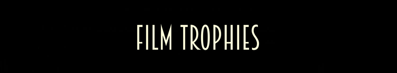 Film Trophies